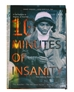 10 Minutes of Insanity by Johnny Rodgers Paperback - JH-A0012