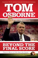 Tom Osborne Autographed Beyond The Final Score Book Nebraska Cornhuskers, Beyond The Final Score Book