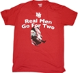 Real Men Go For Two Tee Nebraska Cornhuskers, Nebraska  Mens, Huskers  Mens, Nebraska  Ladies T-Shirts, Huskers  Ladies T-Shirts, Nebraska  Short Sleeve, Huskers  Short Sleeve, Nebraska  Ladies, Huskers  Ladies, Nebraska  Mens T-Shirts, Huskers  Mens T-Shirts, Nebraska Real Men Go For Two Tee, Huskers Real Men Go For Two Tee