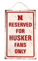 Reserved For Huskers Tin Sign Nebraska Cornhuskers, Nebraska  Bedroom & Bathroom, Huskers  Bedroom & Bathroom, Nebraska  Office Den & Entry, Huskers  Office Den & Entry, Nebraska  Game Room & Big Red Room, Huskers  Game Room & Big Red Room, Nebraska  Framed Pieces, Huskers  Framed Pieces, Nebraska Reserved For Huskers Tin Sign, Huskers Reserved For Huskers Tin Sign