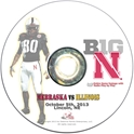 2013 Nebraska vs Illinois DVD Nebraska Cornhuskers, Nebraska  2013 Season, Huskers  2013 Season, Nebraska  Show All DVDs, Huskers  Show All DVDs, Nebraska  1998 to Present, Huskers  1998 to Present, Nebraska 2013 Nebraska vs Illinois DVD, Huskers 2013 Nebraska vs Illinois DVD
