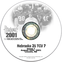 2001 Nu Vs Texas Christian Husker football, Nebraska cornhuskers merchandise, husker merchandise, nebraska merchandise, nebraska cornhuskers dvd, husker dvd, nebraska football dvd, nebraska cornhuskers videos, husker videos, nebraska football videos, husker game dvd, husker bowl game dvd, husker dvd subscription, nebraska cornhusker dvd subscription, husker football season on dvd, nebraska cornhuskers dvd box sets, husker dvd box sets, Nebraska Cornhuskers, 2001 Texas Christian - Pigskin Classic