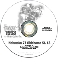 1993 Oklahoma State Husker football, Nebraska cornhuskers merchandise, husker merchandise, nebraska merchandise, nebraska cornhuskers dvd, husker dvd, nebraska football dvd, nebraska cornhuskers videos, husker videos, nebraska football videos, husker game dvd, husker bowl game dvd, husker dvd subscription, nebraska cornhusker dvd subscription, husker football season on dvd, nebraska cornhuskers dvd box sets, husker dvd box sets, Nebraska Cornhuskers, 1993 Oklahoma State