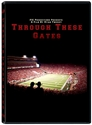 Through These Gates Documentary Nebraska Cornhuskers, Nebraska DVDs, Huskers DVDs, Nebraska  Show All DVD%27s, Huskers  Show All DVD%27s, Nebraska  1998 to Present, Huskers  1998 to Present, Nebraska Through These Gates Documentary, Huskers Through These Gates Documentary