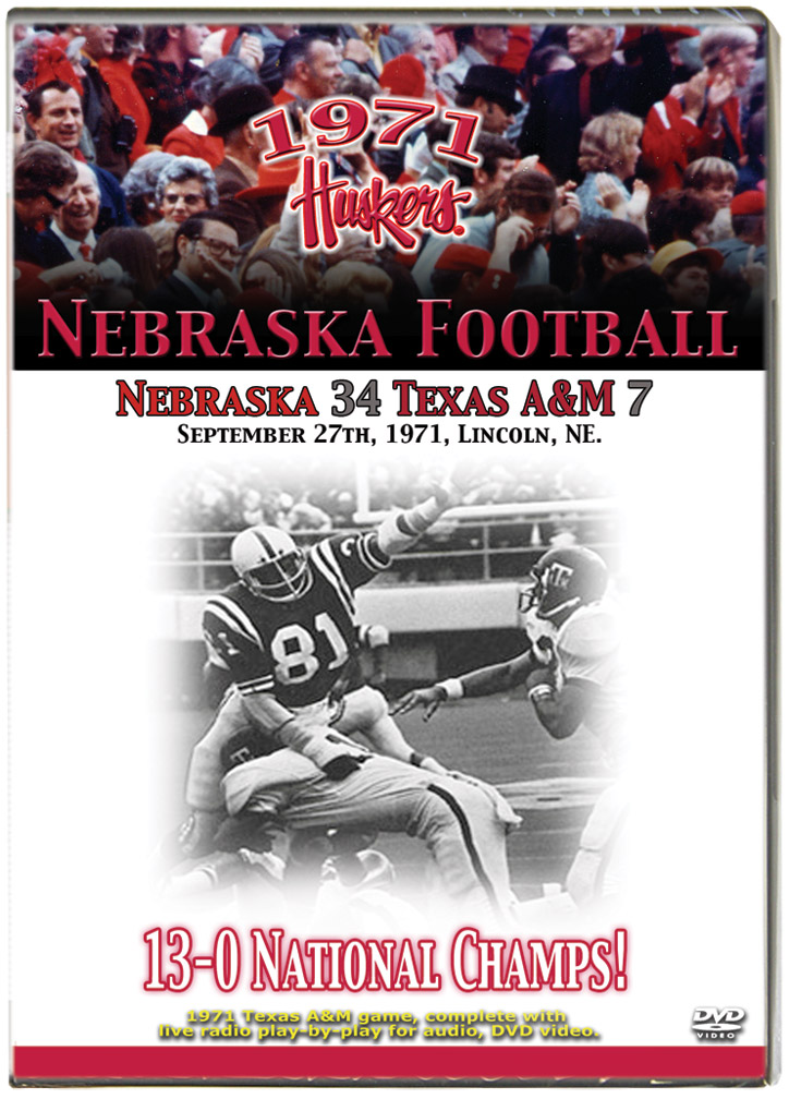 1971 TEXAS A&M GAME ON DVD Husker football, Nebraska cornhuskers merchandise, husker merchandise, nebraska merchandise, nebraska cornhuskers dvd, husker dvd, nebraska football dvd, nebraska cornhuskers videos, husker videos, nebraska football videos, husker game dvd, husker bowl game dvd, husker dvd subscription, nebraska cornhusker dvd subscription, husker football season on dvd, nebraska cornhuskers dvd box sets, husker dvd box sets, Nebraska Cornhuskers, 1971 Texas A&M