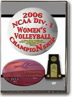 2006 Volleyball National Championship Game Husker football, Nebraska cornhuskers merchandise, husker merchandise, nebraska merchandise, nebraska cornhuskers dvd, husker dvd, nebraska football dvd, nebraska cornhuskers videos, husker videos, nebraska football videos, husker game dvd, husker bowl game dvd, husker dvd subscription, nebraska cornhusker dvd subscription, husker football season on dvd, nebraska cornhuskers dvd box sets, husker dvd box sets, Nebraska Cornhuskers, 2006 Volleyball National Championship Game