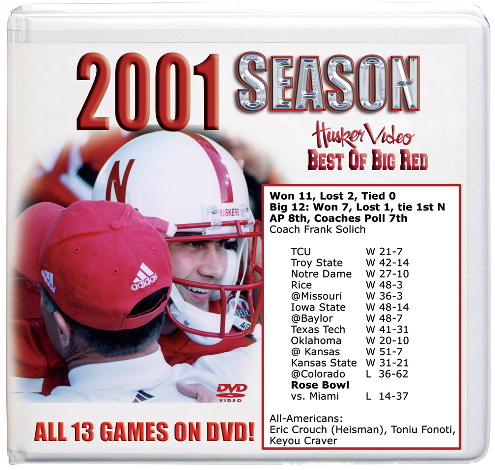 2001 Complete Season on DVD Husker football, Nebraska cornhuskers merchandise, husker merchandise, nebraska merchandise, nebraska cornhuskers dvd, husker dvd, nebraska football dvd, nebraska cornhuskers videos, husker videos, nebraska football videos, husker game dvd, husker bowl game dvd, husker dvd subscription, nebraska cornhusker dvd subscription, husker football season on dvd, nebraska cornhuskers dvd box sets, husker dvd box sets, Nebraska Cornhuskers, 2001 Complete Season on DVD