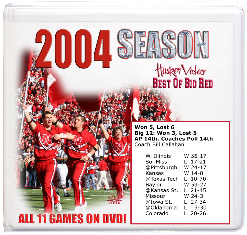 2004 Complete Season on DVD Husker football, Nebraska cornhuskers merchandise, husker merchandise, nebraska merchandise, nebraska cornhuskers dvd, husker dvd, nebraska football dvd, nebraska cornhuskers videos, husker videos, nebraska football videos, husker game dvd, husker bowl game dvd, husker dvd subscription, nebraska cornhusker dvd subscription, husker football season on dvd, nebraska cornhuskers dvd box sets, husker dvd box sets, Nebraska Cornhuskers, 2004 Complete Season on DVD