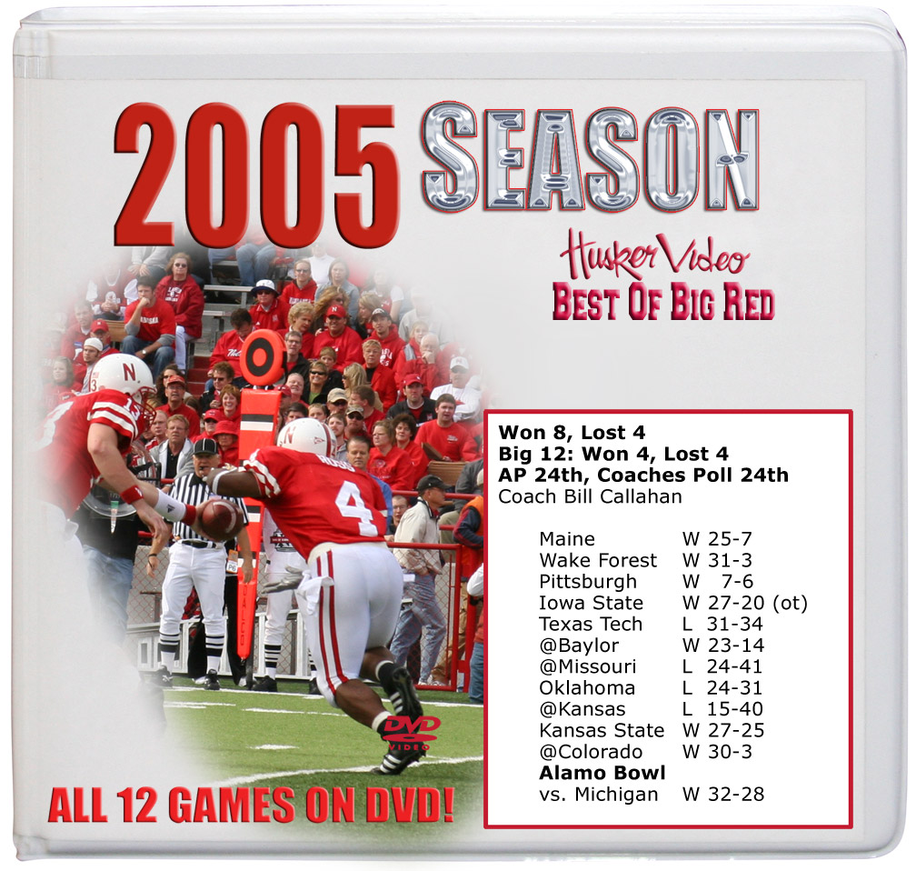 2005 Complete Season on DVD Husker football, Nebraska cornhuskers merchandise, husker merchandise, nebraska merchandise, nebraska cornhuskers dvd, husker dvd, nebraska football dvd, nebraska cornhuskers videos, husker videos, nebraska football videos, husker game dvd, husker bowl game dvd, husker dvd subscription, nebraska cornhusker dvd subscription, husker football season on dvd, nebraska cornhuskers dvd box sets, husker dvd box sets, Nebraska Cornhuskers, 2005 Complete Season on DVD
