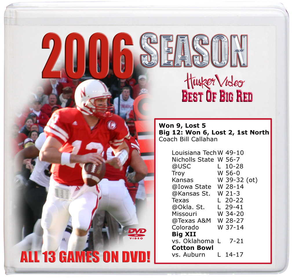 2006 Complete Season on DVD Husker football, Nebraska cornhuskers merchandise, husker merchandise, nebraska merchandise, nebraska cornhuskers dvd, husker dvd, nebraska football dvd, nebraska cornhuskers videos, husker videos, nebraska football videos, husker game dvd, husker bowl game dvd, husker dvd subscription, nebraska cornhusker dvd subscription, husker football season on dvd, nebraska cornhuskers dvd box sets, husker dvd box sets, Nebraska Cornhuskers, 2006 Complete Season on DVD