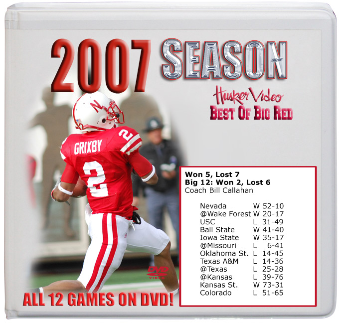 2007 Complete Season on DVD Husker football, Nebraska cornhuskers merchandise, husker merchandise, nebraska merchandise, nebraska cornhuskers dvd, husker dvd, nebraska football dvd, nebraska cornhuskers videos, husker videos, nebraska football videos, husker game dvd, husker bowl game dvd, husker dvd subscription, nebraska cornhusker dvd subscription, husker football season on dvd, nebraska cornhuskers dvd box sets, husker dvd box sets, Nebraska Cornhuskers, 2007 Complete Season on DVD