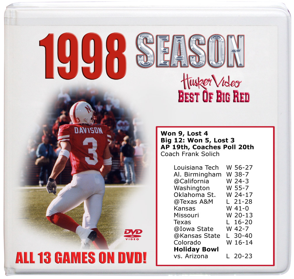1998 Complete Season on DVD Husker football, Nebraska cornhuskers merchandise, husker merchandise, nebraska merchandise, nebraska cornhuskers dvd, husker dvd, nebraska football dvd, nebraska cornhuskers videos, husker videos, nebraska football videos, husker game dvd, husker bowl game dvd, husker dvd subscription, nebraska cornhusker dvd subscription, husker football season on dvd, nebraska cornhuskers dvd box sets, husker dvd box sets, Nebraska Cornhuskers, 1998 Complete Season on DVD
