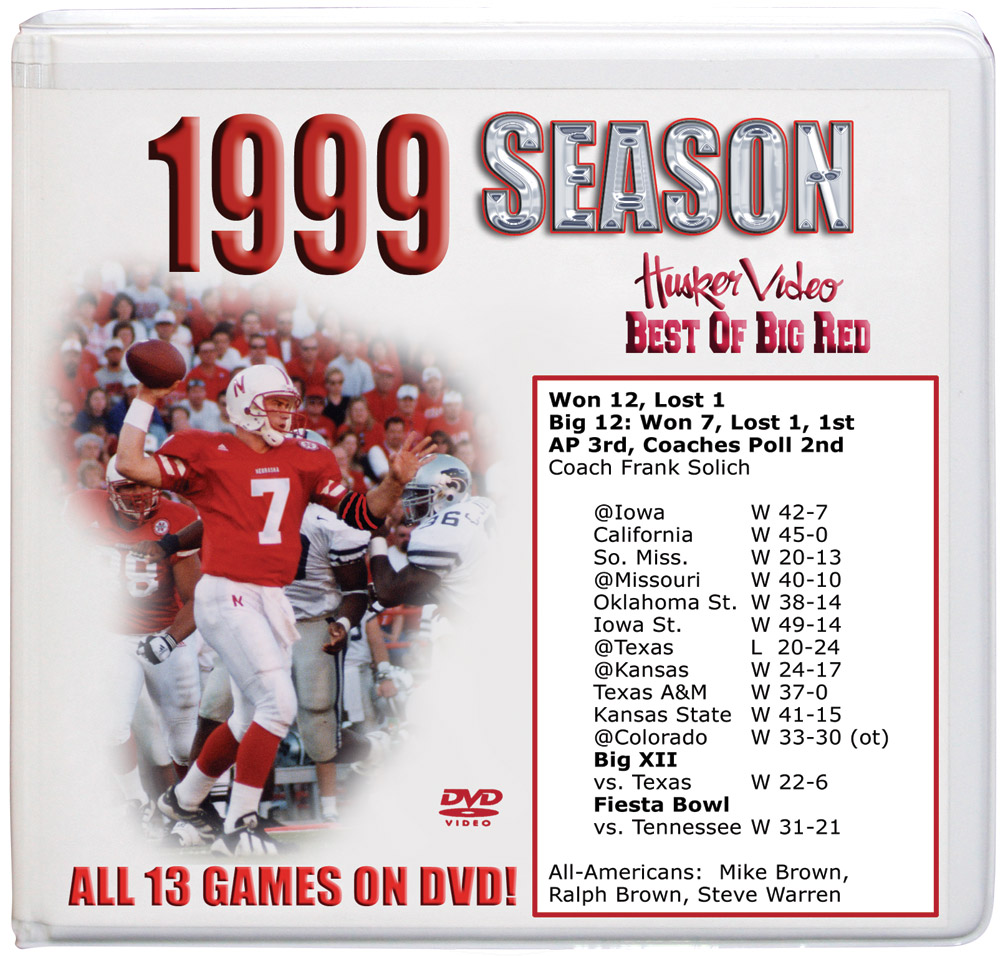 1999 Complete Season on DVD Husker football, Nebraska cornhuskers merchandise, husker merchandise, nebraska merchandise, nebraska cornhuskers dvd, husker dvd, nebraska football dvd, nebraska cornhuskers videos, husker videos, nebraska football videos, husker game dvd, husker bowl game dvd, husker dvd subscription, nebraska cornhusker dvd subscription, husker football season on dvd, nebraska cornhuskers dvd box sets, husker dvd box sets, Nebraska Cornhuskers, 1999 Complete Season on DVD