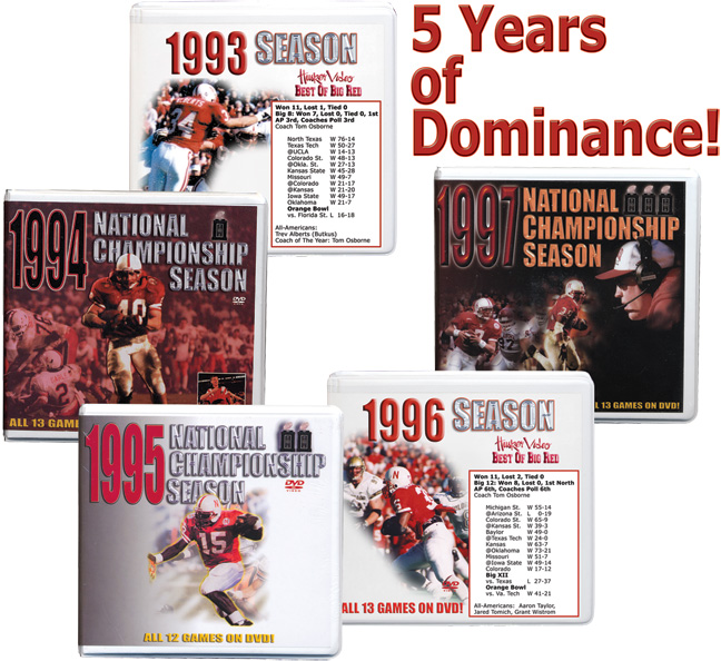 5 Years of Dominance Season Box Sets! Husker football, Nebraska cornhuskers merchandise, husker merchandise, nebraska merchandise, nebraska cornhuskers dvd, husker dvd, nebraska football dvd, nebraska cornhuskers videos, husker videos, nebraska football videos, husker game dvd, husker bowl game dvd, husker dvd subscription, nebraska cornhusker dvd subscription, husker football season on dvd, nebraska cornhuskers dvd box sets, husker dvd box sets, Nebraska Cornhuskers, 5 Years of Dominance Season Box Sets!