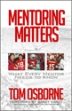 Mentoring Matters by Tom Osborne