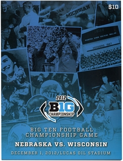 2012 Big Ten Championship Game Program Nebraska cornhuskers, husker football, nebraska cornhuskers merchandise, husker merchandise, nebraska cornhusker game program, husker game program, 2012 Big Ten Championship Game program, Nebraska vs. Wisconsin game program